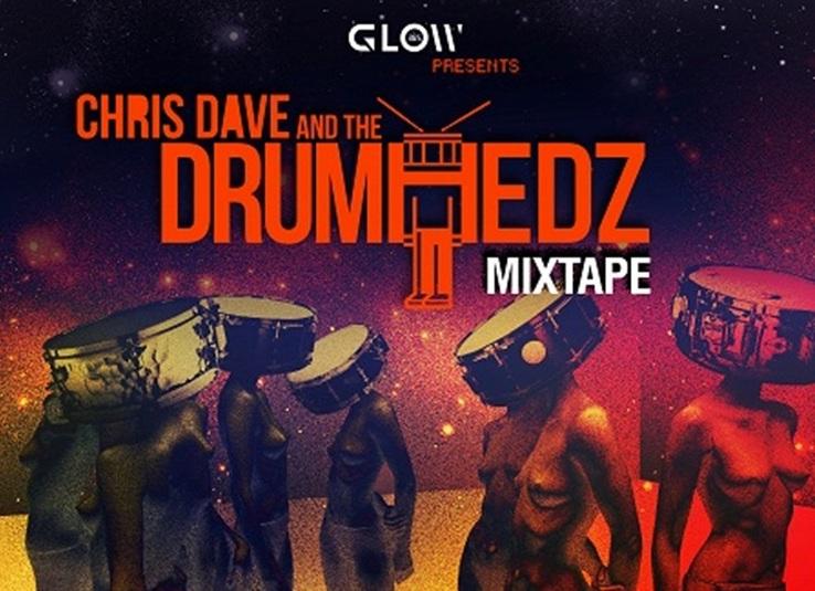 Měl bys slyšet: Chris Dave & The Drumhedz (Mixtape)