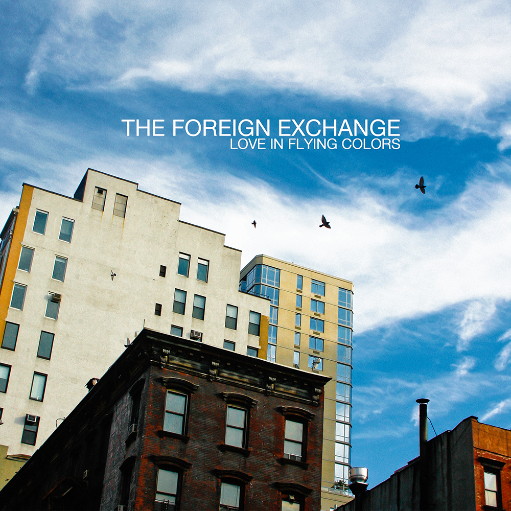 The Foreign Exchange – Love In Flying Colors