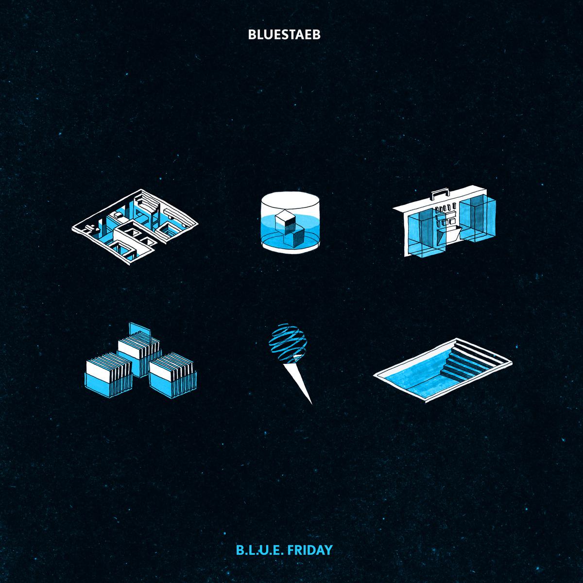 Bluestaeb – B.L.U.E Friday