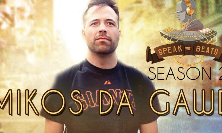 Speak With Beats TV Season 2  Mikos Da Gawd