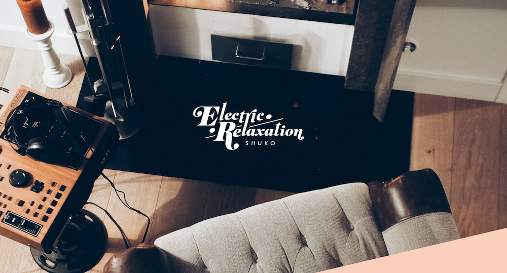 Shuko – Electric Relaxation