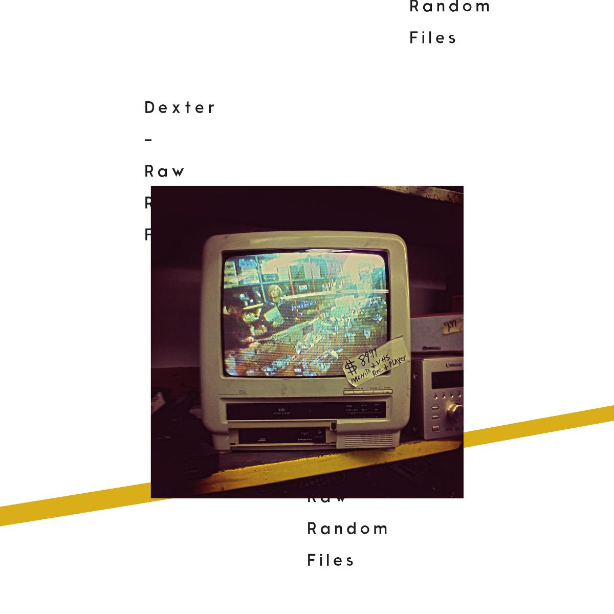Dexter – Raw Random Files (Album Stream)
