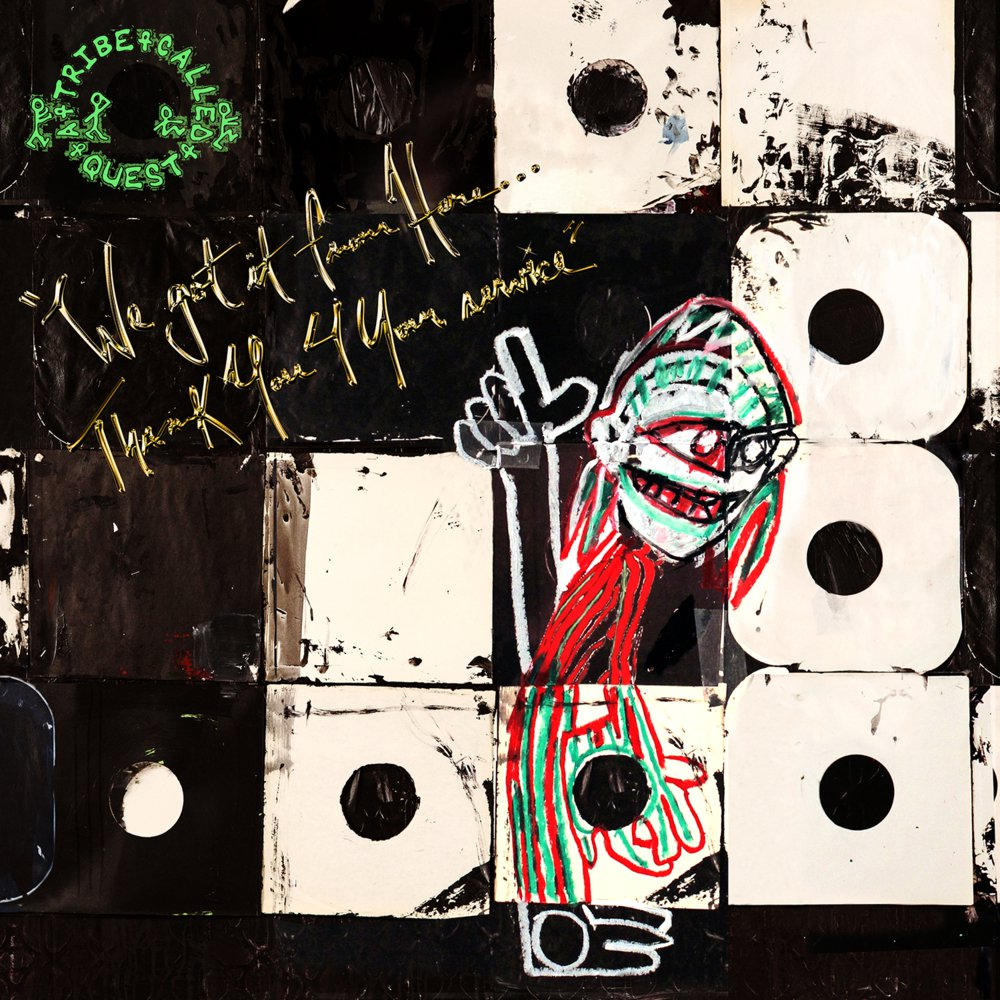 ATCQ – We Got It from Here…Thank You 4 Your Service
