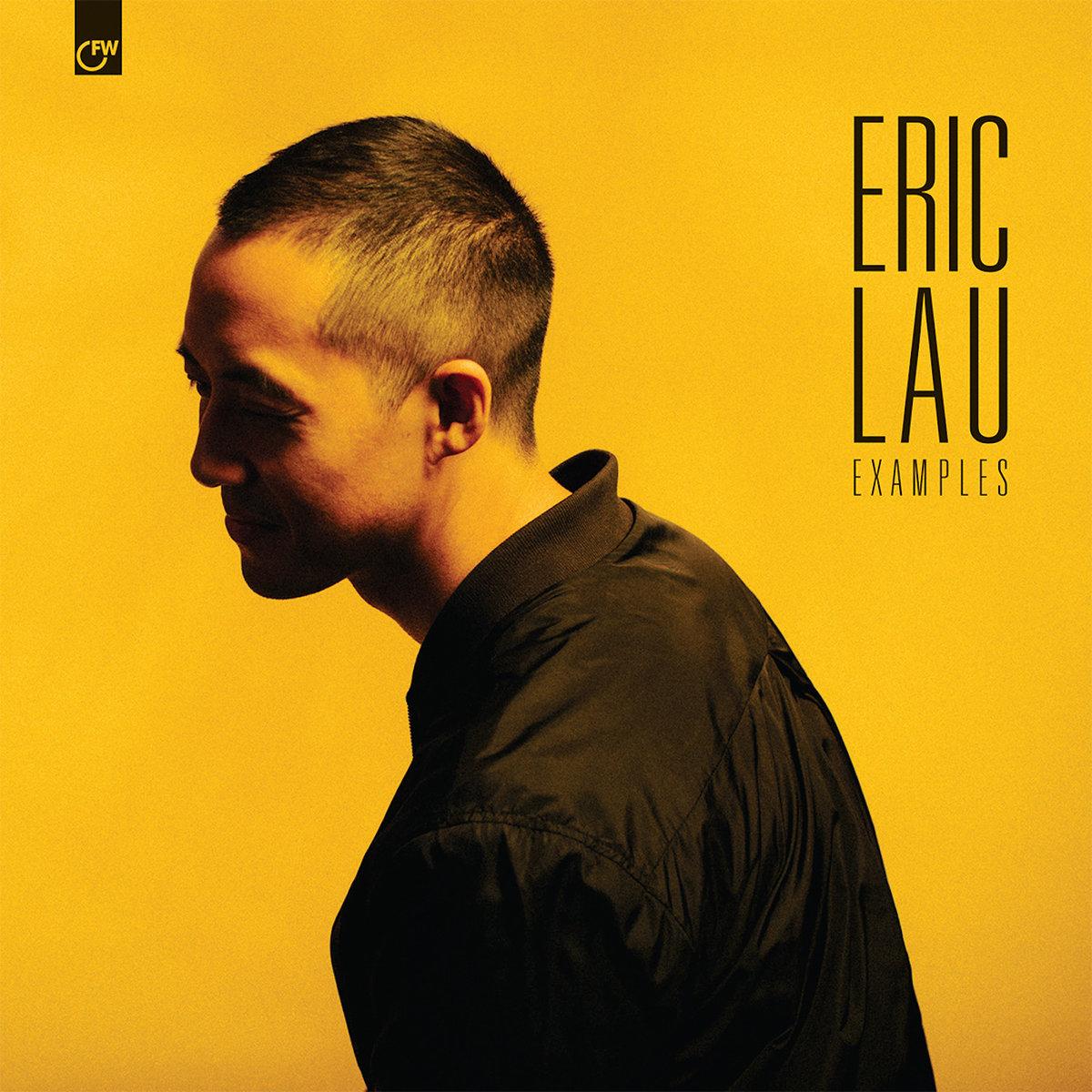Eric Lau – Examples (Album Stream)