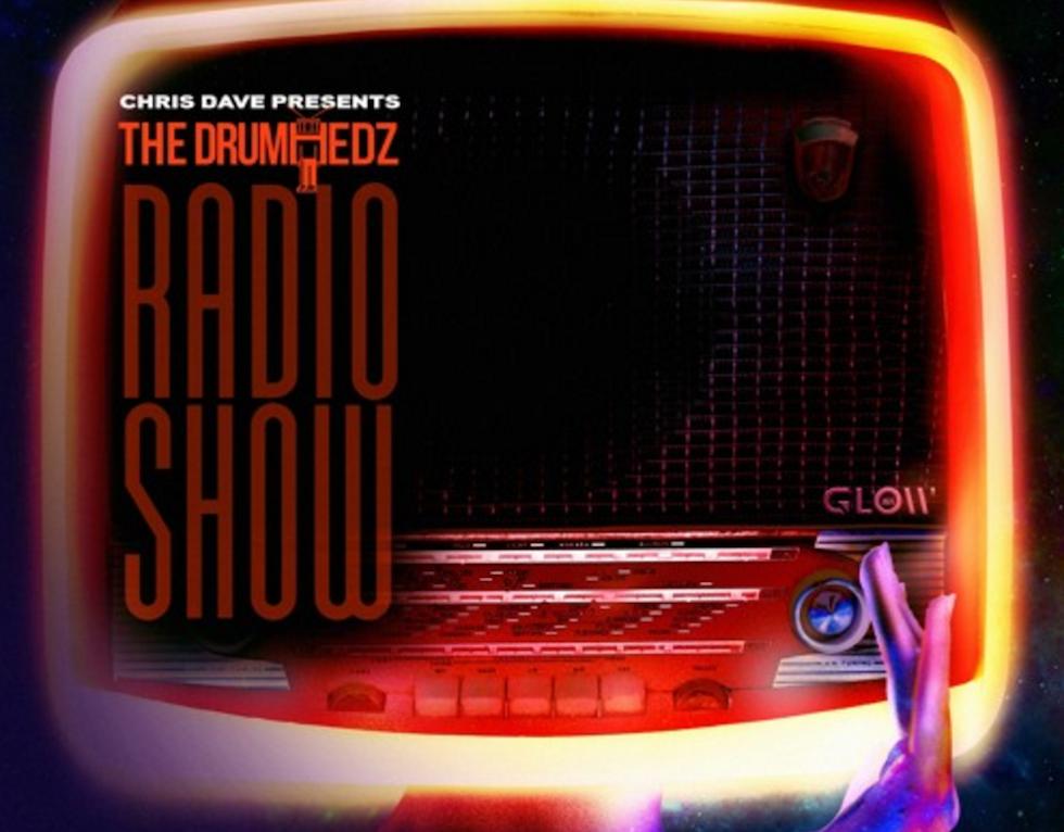 Chris Dave Presents The Drumhedz Radio Show (FULL MIXTAPE STREAM)