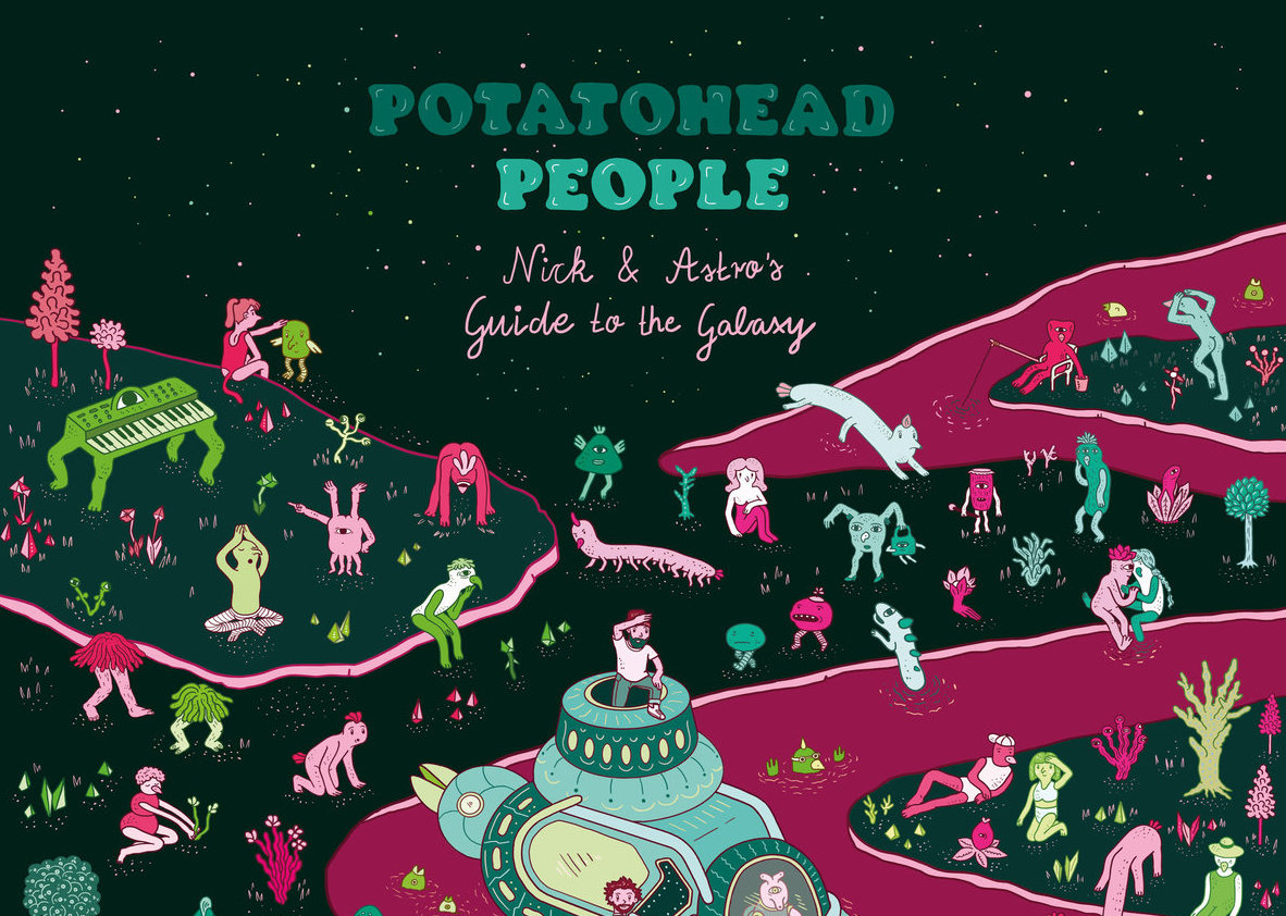 Potatohead People – Nick & Astro's Guide To The Galaxy