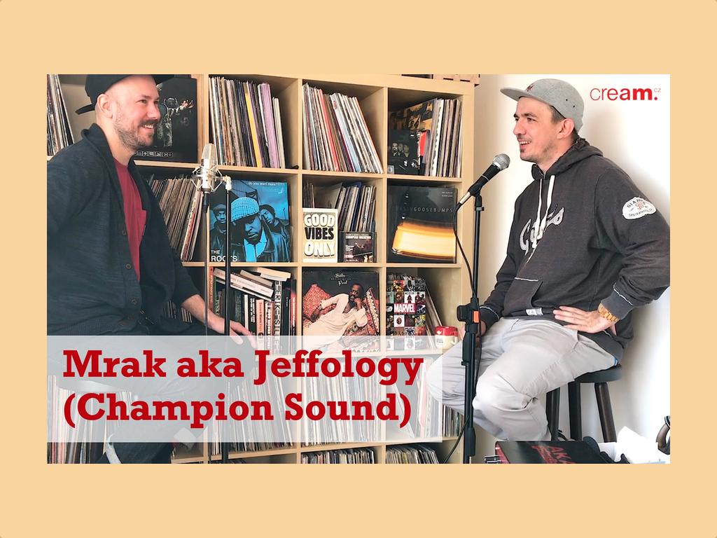 Mrak aka Jeffology z Champion Sound – Mrak aka Jeffology z Champion Sound – Od hokejky po Smif N Wessun