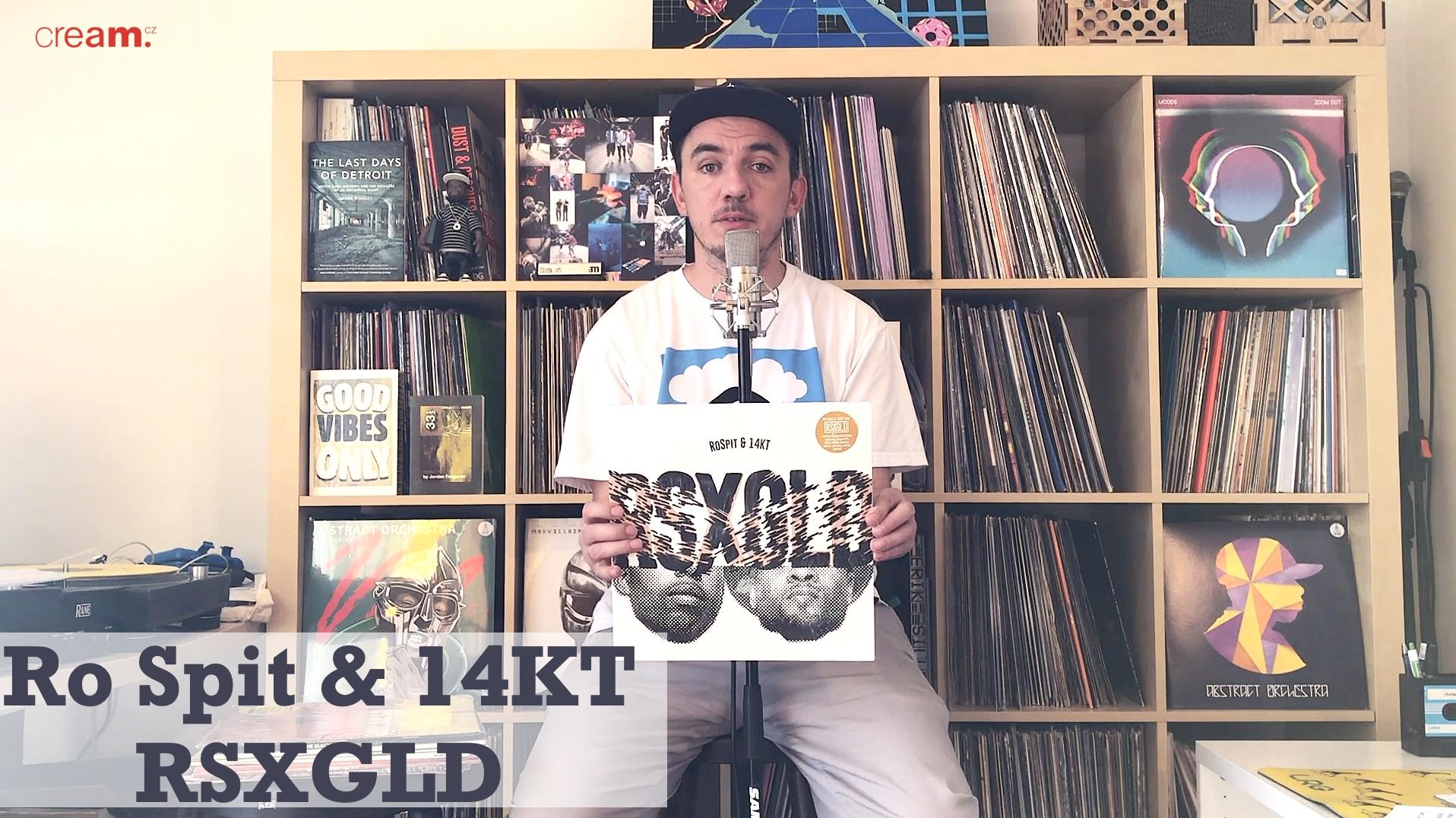 Video: Vše od dvojce Ro Spit & 14KT aka RSXGLD