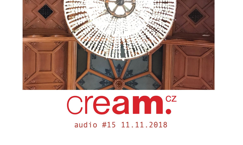 Cream.cz Audio 15 je venku. Moods, Abstract Orchestra, Mndsgn,Nikobeats, Fatima a další