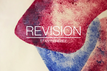 Stan Forebee – Revision