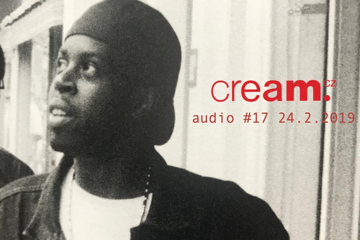 Cream.cz Audio 17 je venku – Jay Dee, Children Of Zeus, Kamaal Willims a jedna zásadní věta