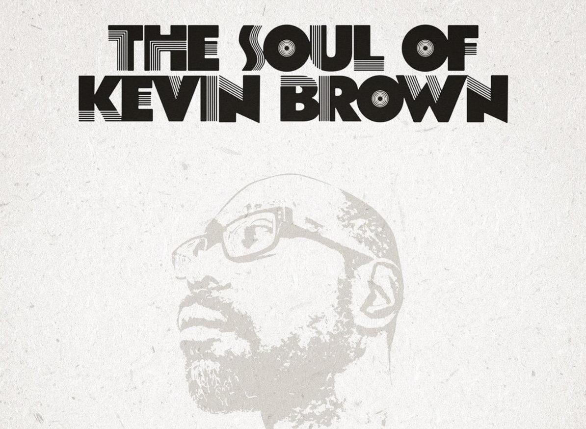 The Soul Of Kev Brown Vol.1