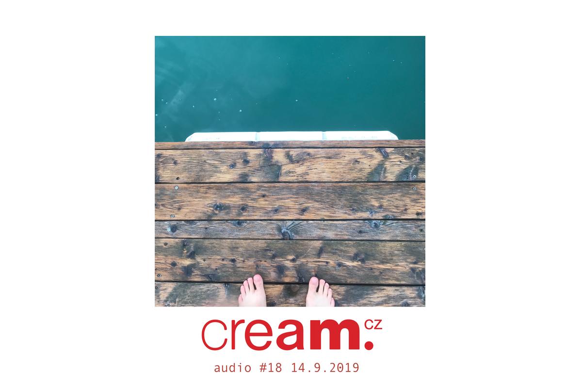 Cream.cz Audio 19 – Brenk Sinatra, FOM, Hi-Efx, K, Le Maestro, Arthur Verocai, Ivy Lab a další.