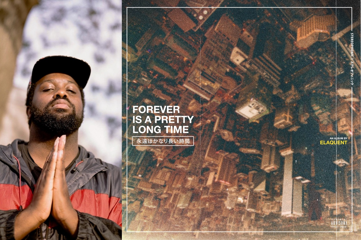 Elaquent – Forever Is A Pretty Long Time (ALBUM)