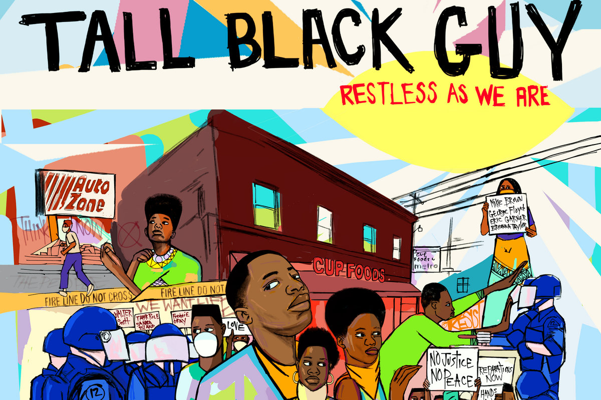 Tall Black Guy – Restless As We Are