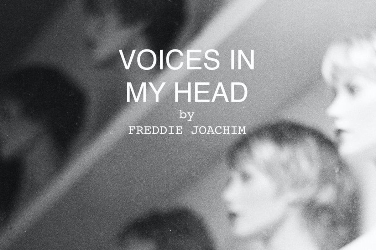 Freddie Joachim – Voices in My Head