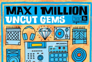 Max I Miliion – Uncut Gems