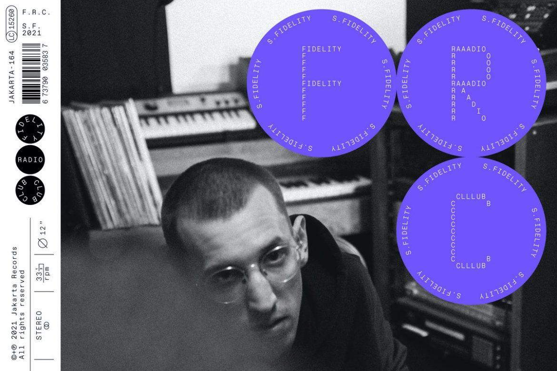 cream.cz doporučuje: S. Fidelity –  Fidelity Radio Club (Jakarta Records)